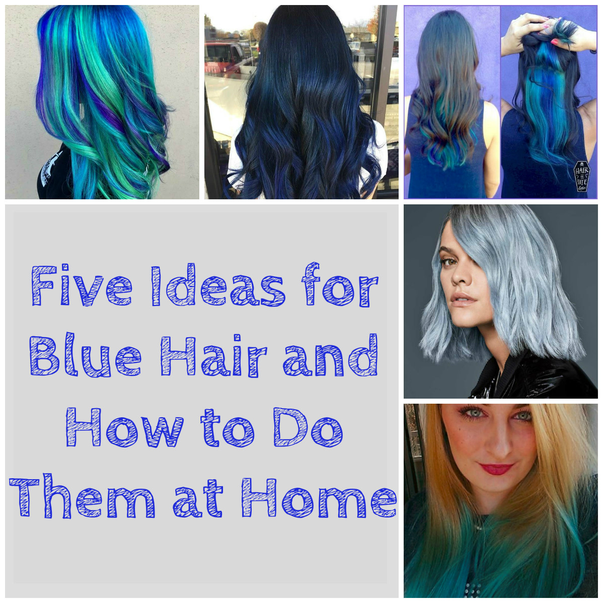 Hair DIY: Five Ideas for Blue Hair and How to Do Them at Home