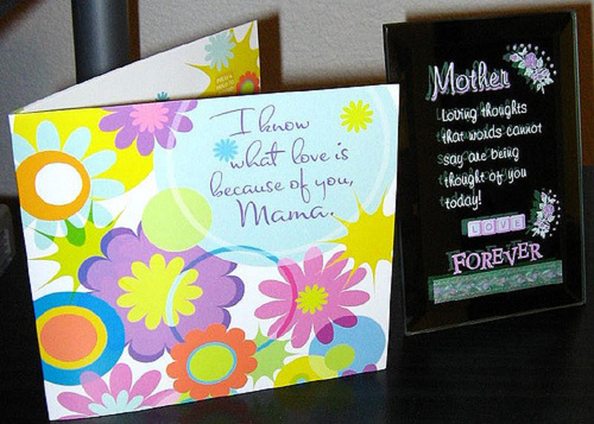Greeting cards are a traditional way to celebrate Mom; the sentiments range from comical to mushy.