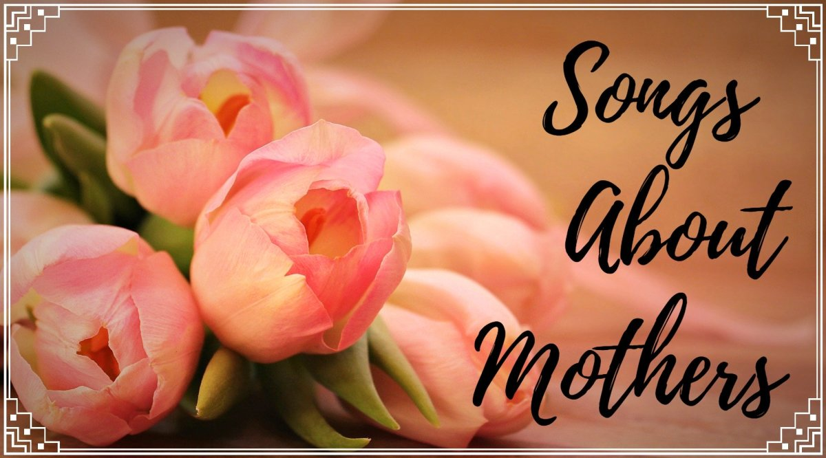 Mothers are heroes, helpers, defenders, teachers, and more.  Celebrate motherhood with a playlist of pop, rock, country, R&B, and hip-hop songs about Mom.
