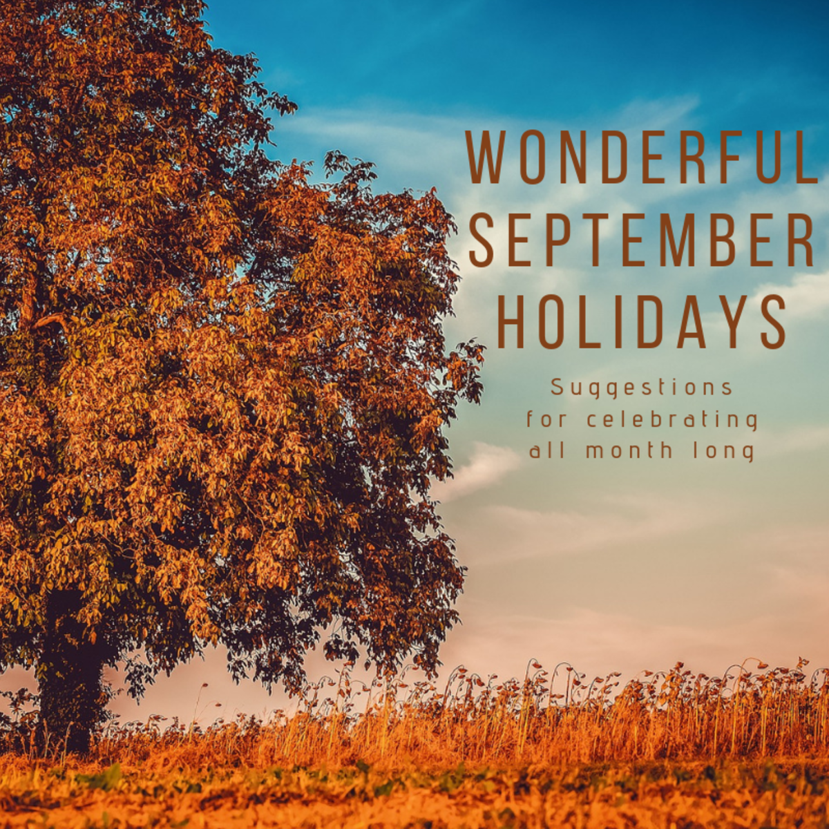 Check out this list of fun holidays worth celebrating throughout the month of September.
