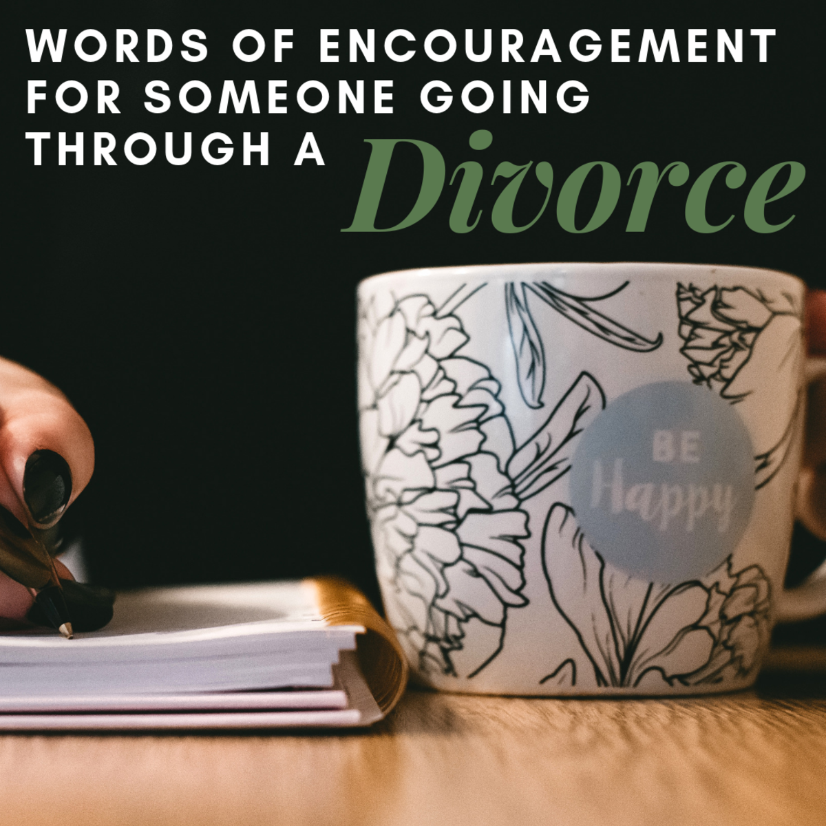 Words to Help Someone Through a Divorce