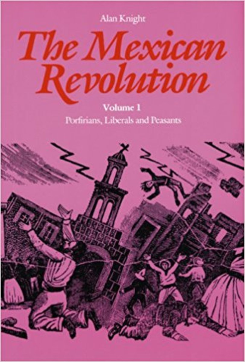 """The Mexican Revolution, Volume I: Porfirians, Liberals and Peasants."""