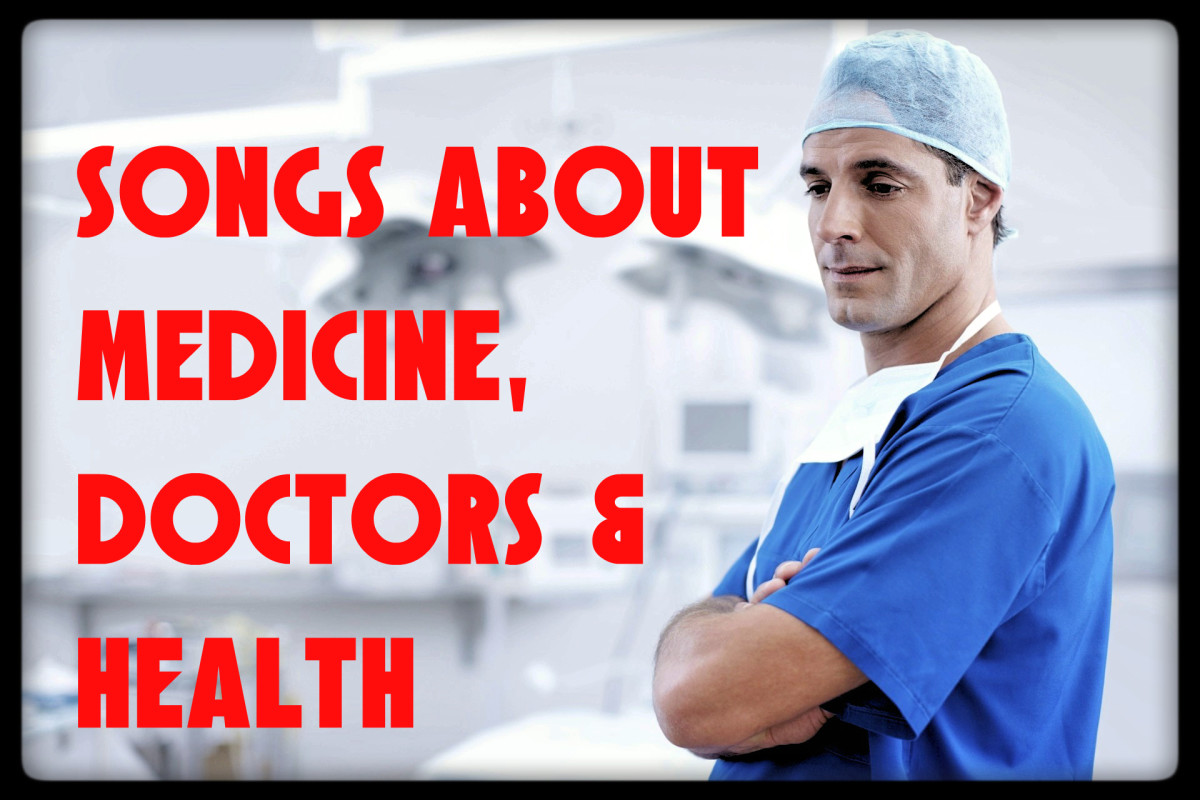 Celebrate doctors, medicine, and the healthcare system in a playlist of pop, rock, country, R&B, and metal songs.  Whether you love doctors or avoid the healthcare system at all costs, there's a song just for you!