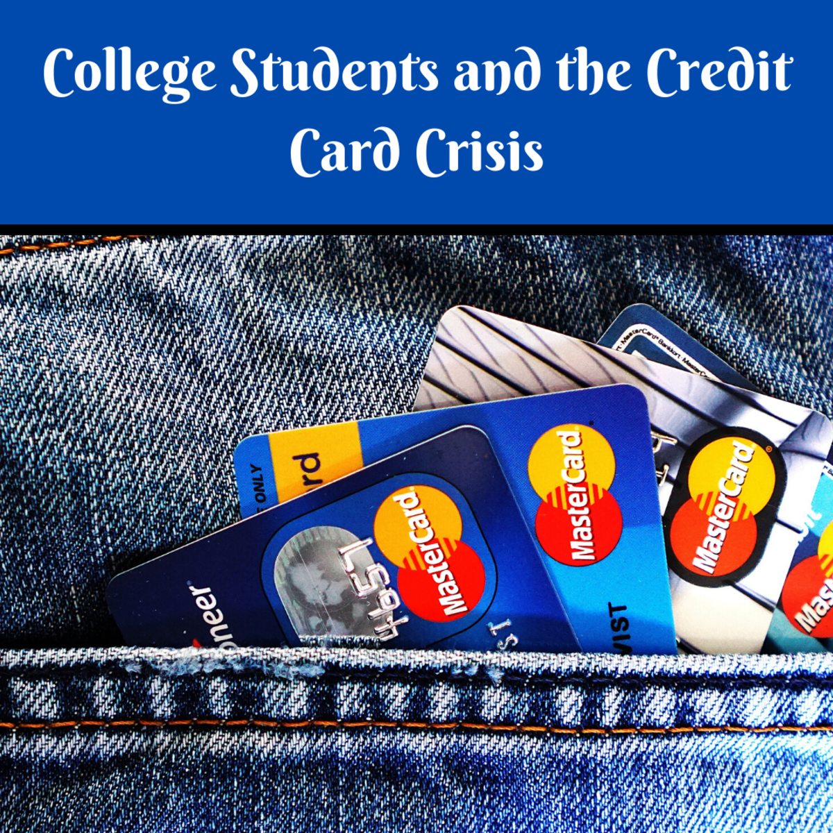 College Students and the Credit Card Crisis