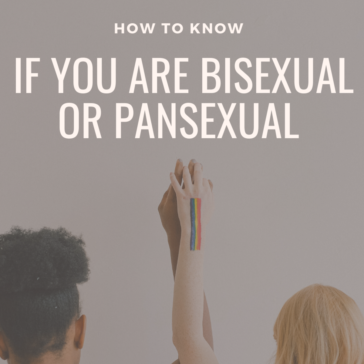 Read on to learn more about what it means to be bi and pan!