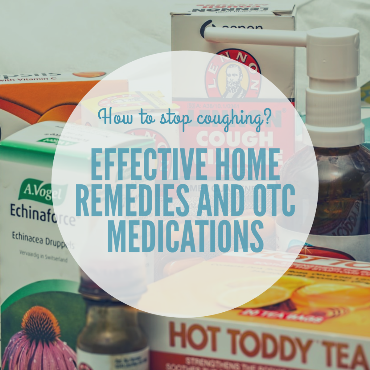 How to Stop Coughing: Home Remedies and Over-the-Counter Medications