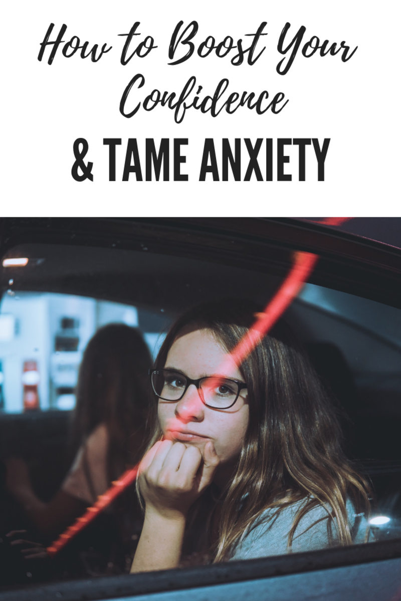 How to Boost Your Confidence When You Have Anxiety