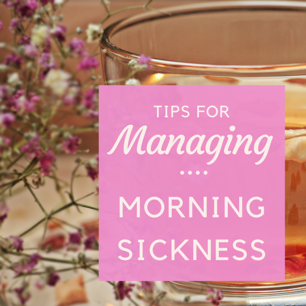 Natural Ways to Combat Morning Sickness