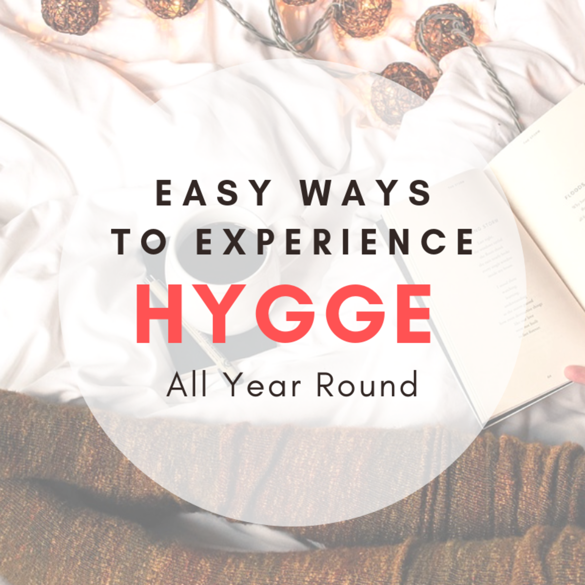 The Danes are considered the happiest people on earth and Hygge might be why. Here are some ways you can experience the Danish art of Hygge all year round for under $10!