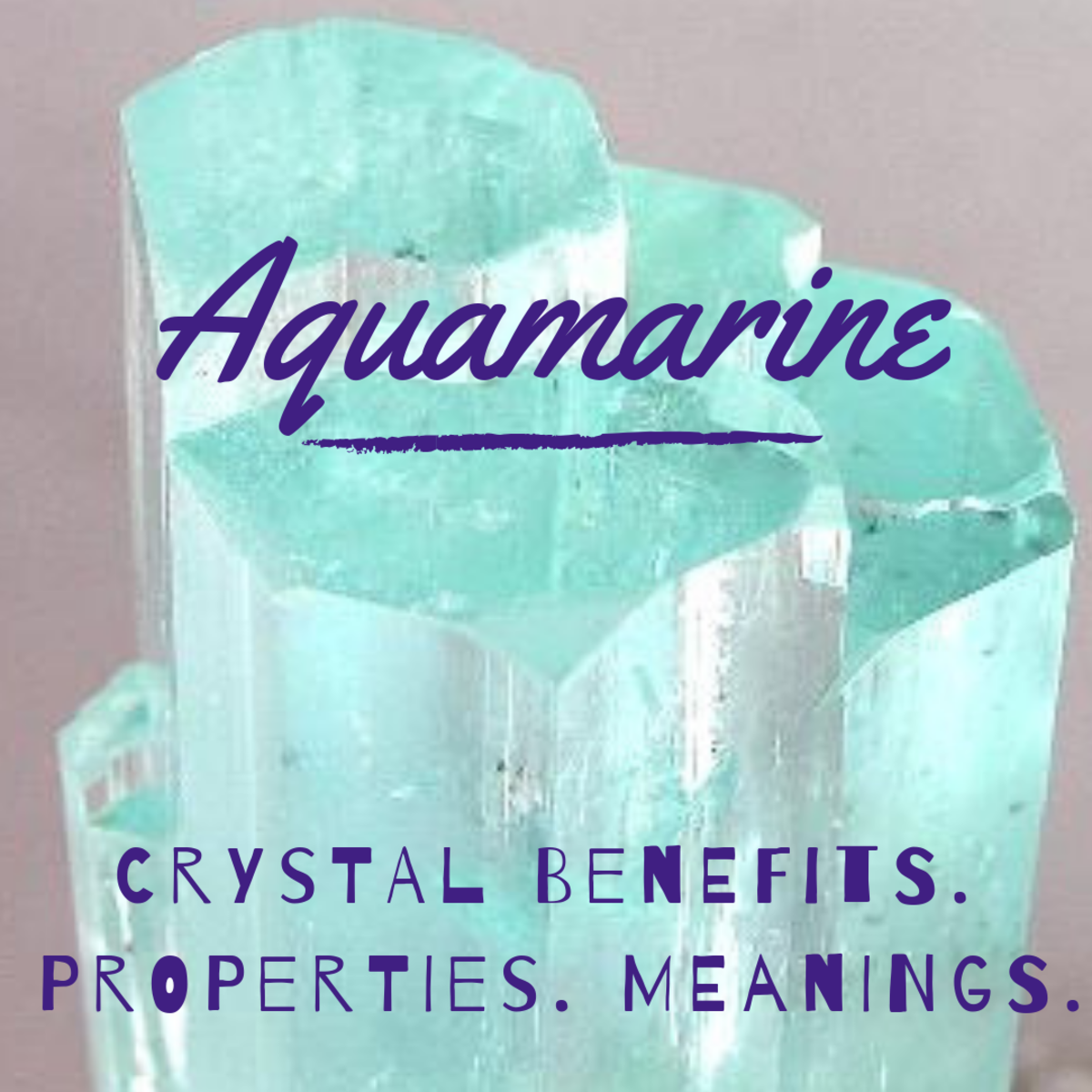 Aquamarine crystal properties.