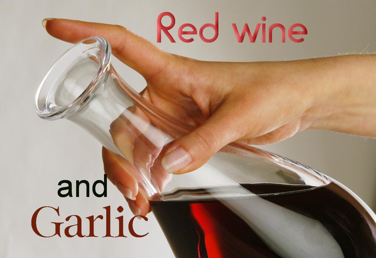 Red Wine and Garlic