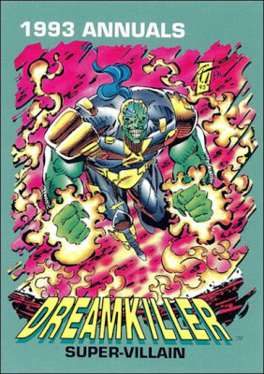 Remember that hot new character, Dreamkiller? Surely a movie is being developed starring this very worthwhile creation.