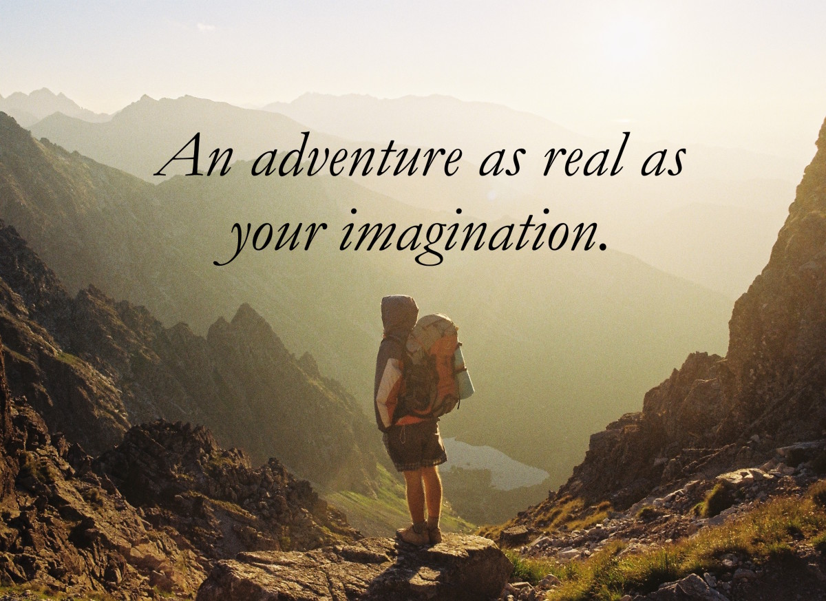 An adventure as real as your imagination.