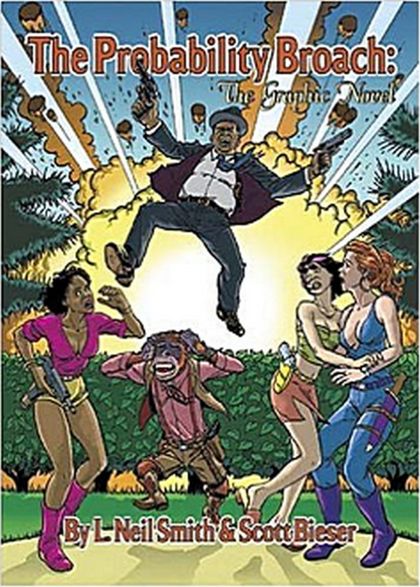 Graphic novel by L. Neil Smith  (Author), Scott Bieser (Author)