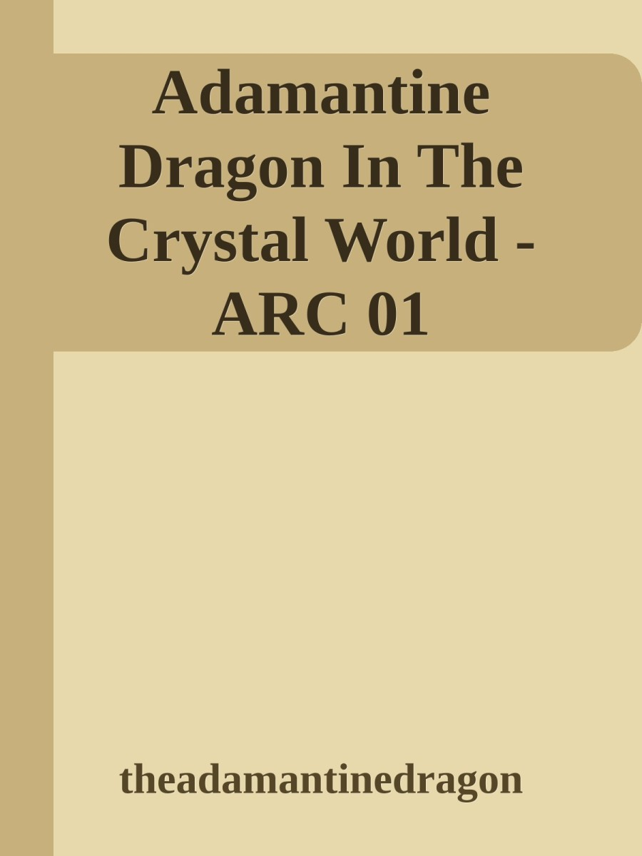 """Adamantine Dragon in the Crystal World"" Cover"