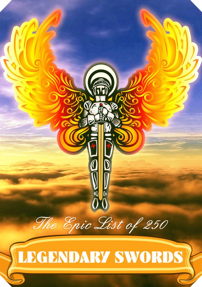 250 famous legendary swords from mythology, history, and fantasy fiction!