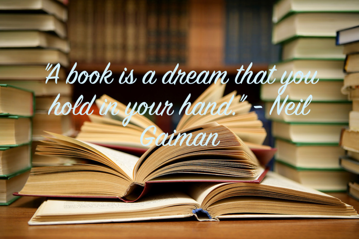 A book is a dream that you hold in your hand. (Neil Gaiman)