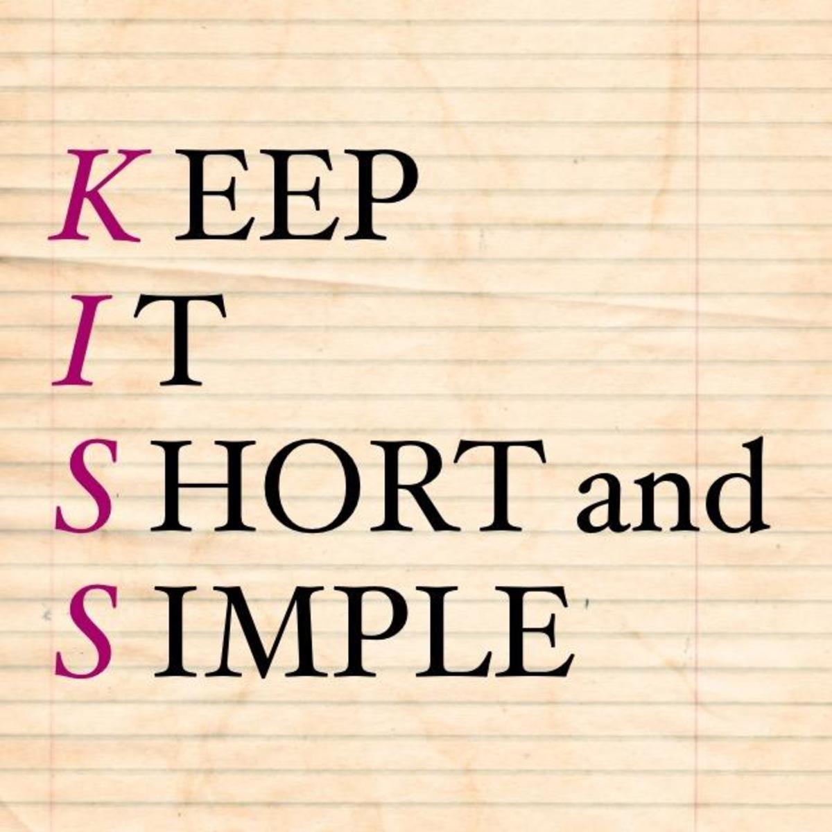 Use the KISS Rule