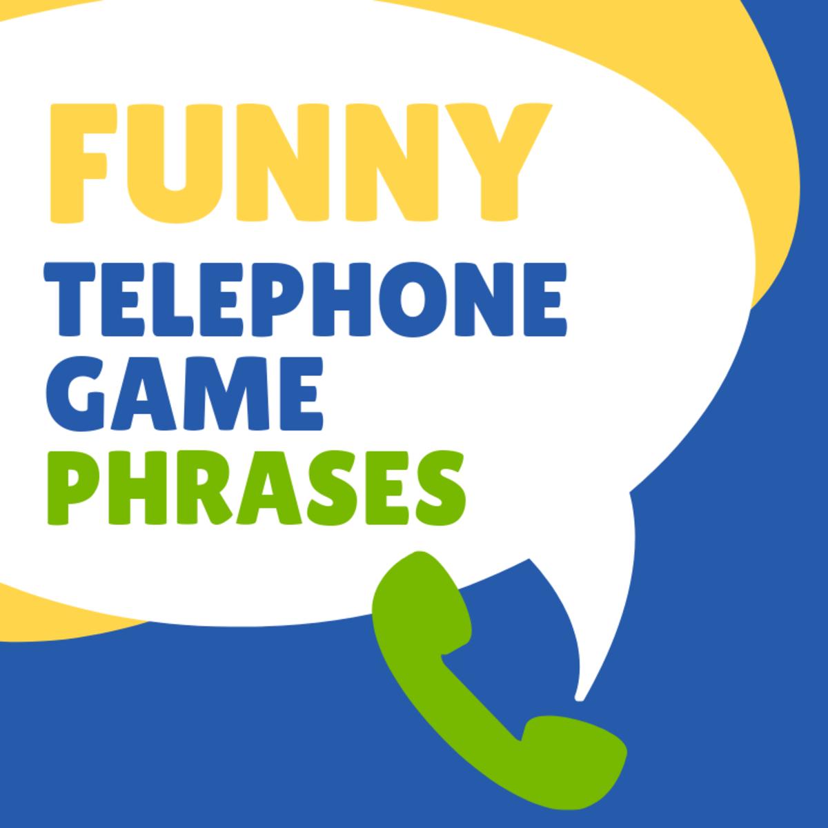 drawing game like telephone 45 Funny Telephone Game Phrases HobbyLark