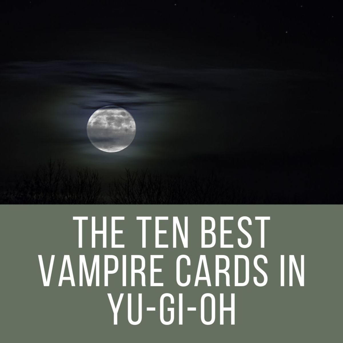 Top 10 Vampire Cards in Yu-Gi-Oh