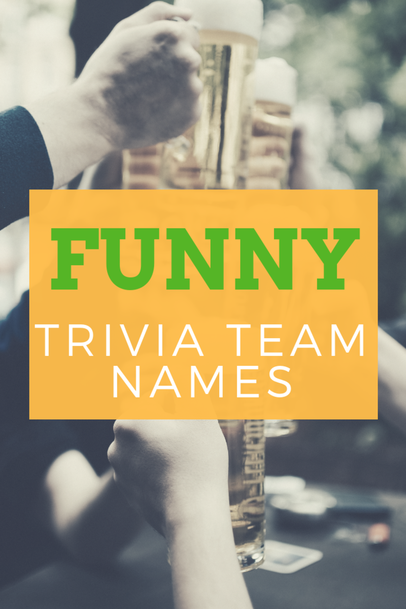 4629eb3c6c 100+ Funny and Clever Trivia Team Names | HobbyLark