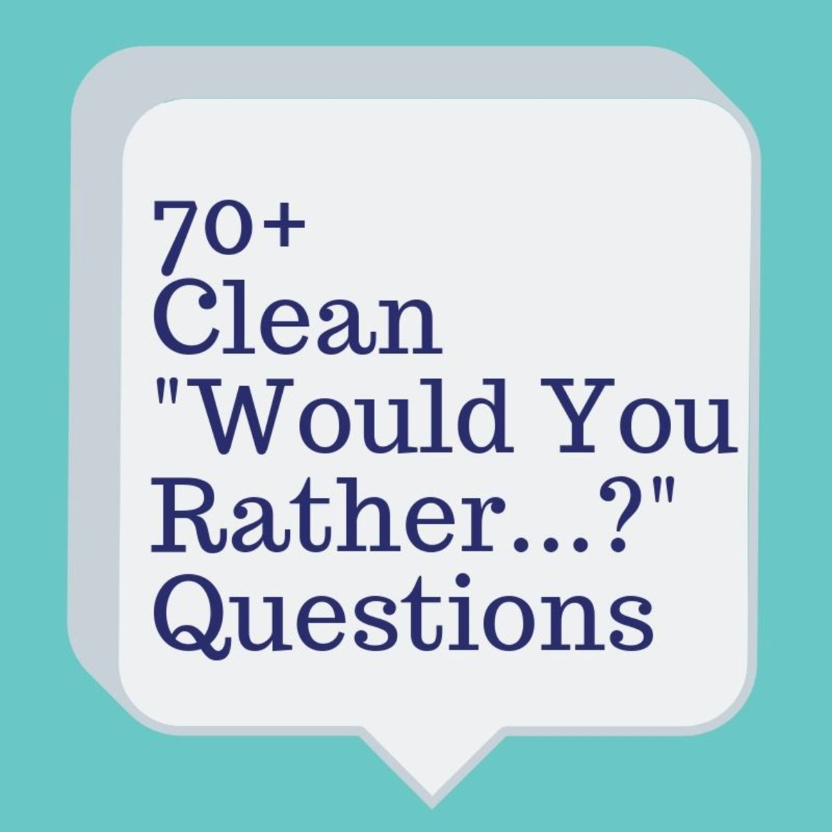 """""""Would you rather...?"""" is a fun game to play with friends."""