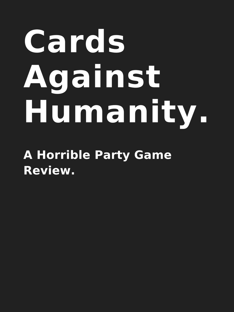 Cards Against Humanity Party Game Review