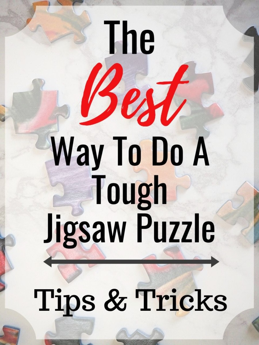 Do you find 500- or 1,000-piece jigsaw puzzles difficult? Here are some tips and tricks to help you out.