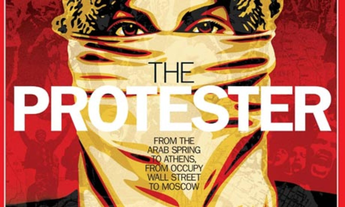 """In 2011, Time Magazine's """"Person of the Year"""" was """"The Protester."""""""