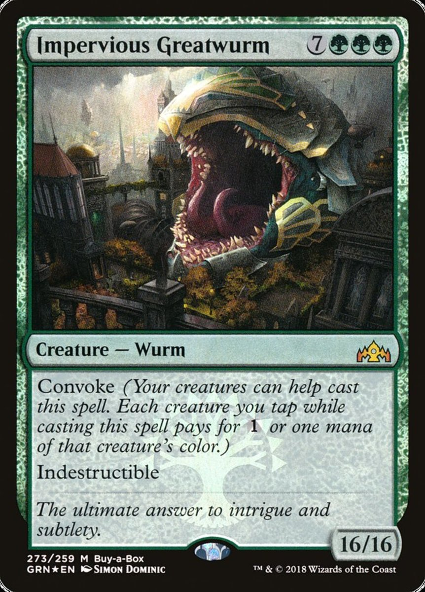 Impervious Greatwurm mtg