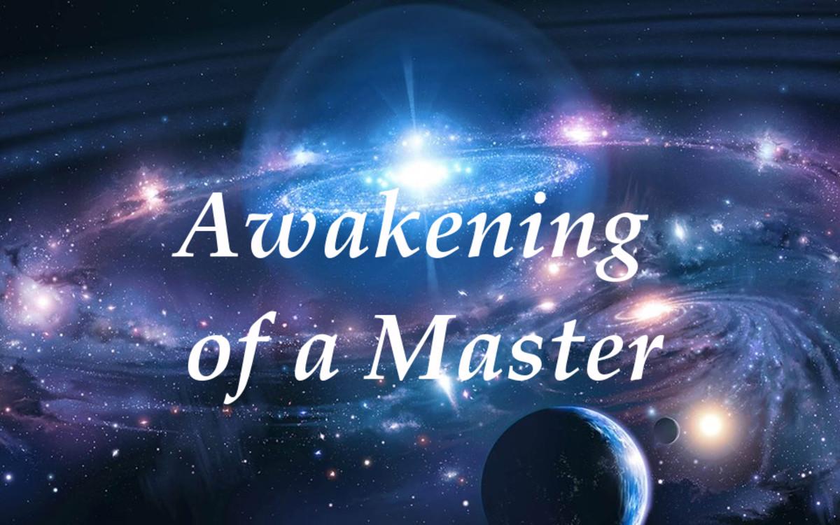 Awakening of a Master