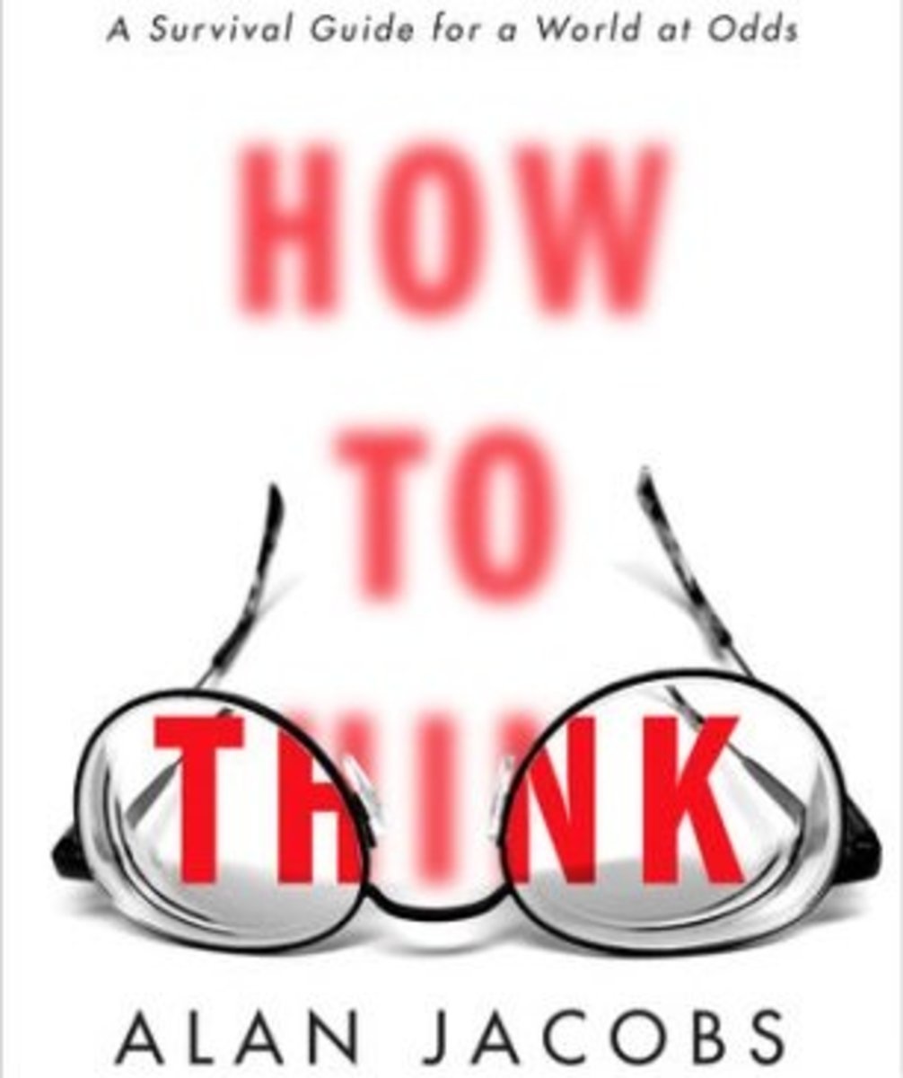 """20 Thinking Quotes From """"How to Think"""" by Alan Jacobs"""