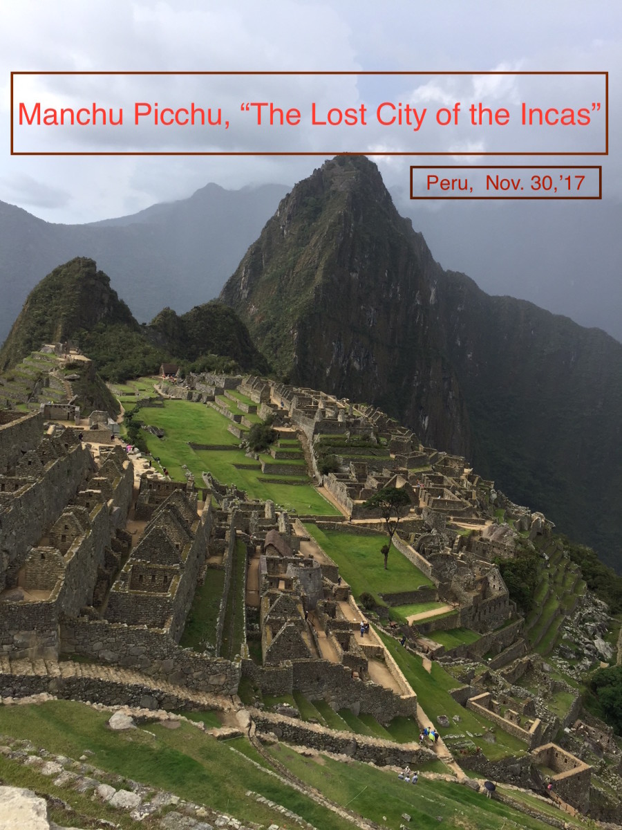 Memorable Trip to the Land of the Incas