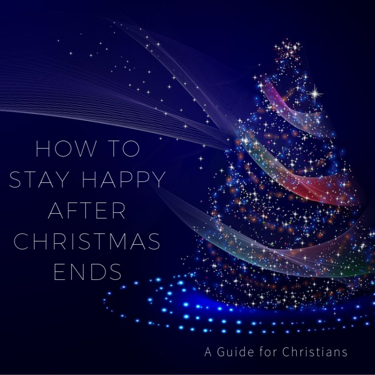 3 Christian Ways To Stay Happy After Christmas