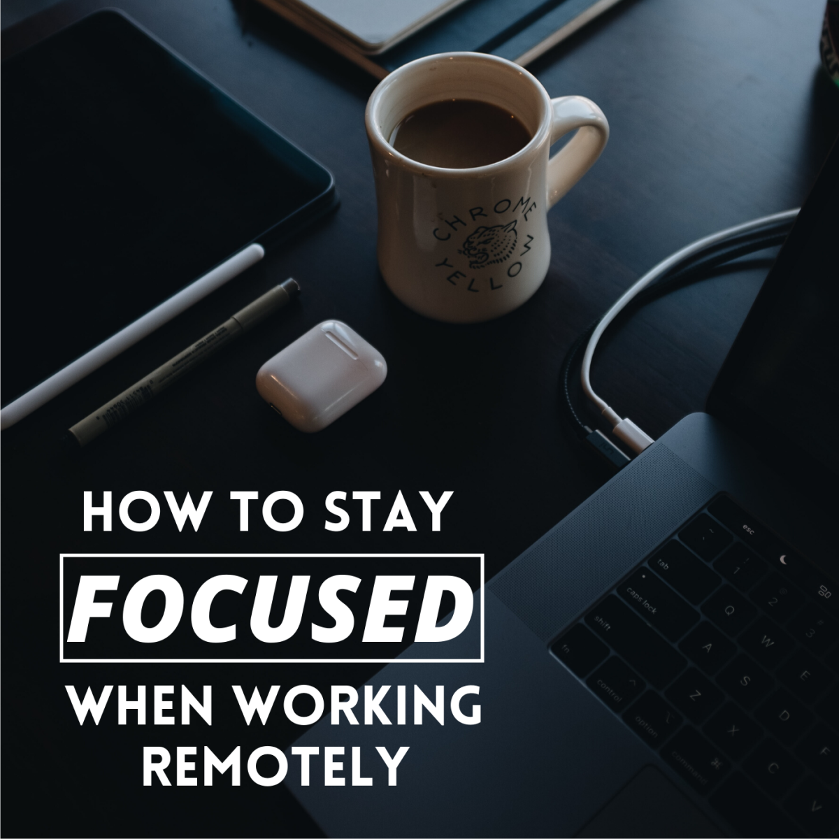 How to Work Distraction-Free From Home or Anywhere