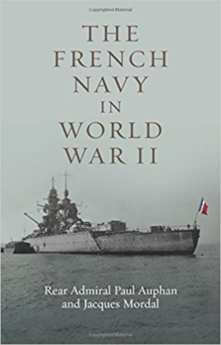 Valeur et Discipline : A Review of the French Navy in World War II