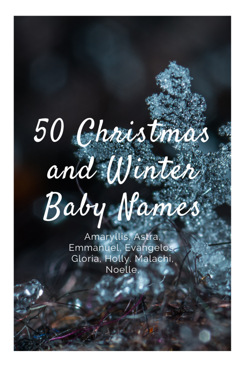 50 Christmas and Winter Baby Names