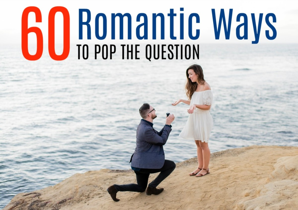 How to Propose to a Girl: 60 Ways to Pop the Question