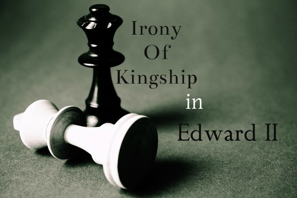 Edward II by Christopher Marlowe: Irony of Kingship