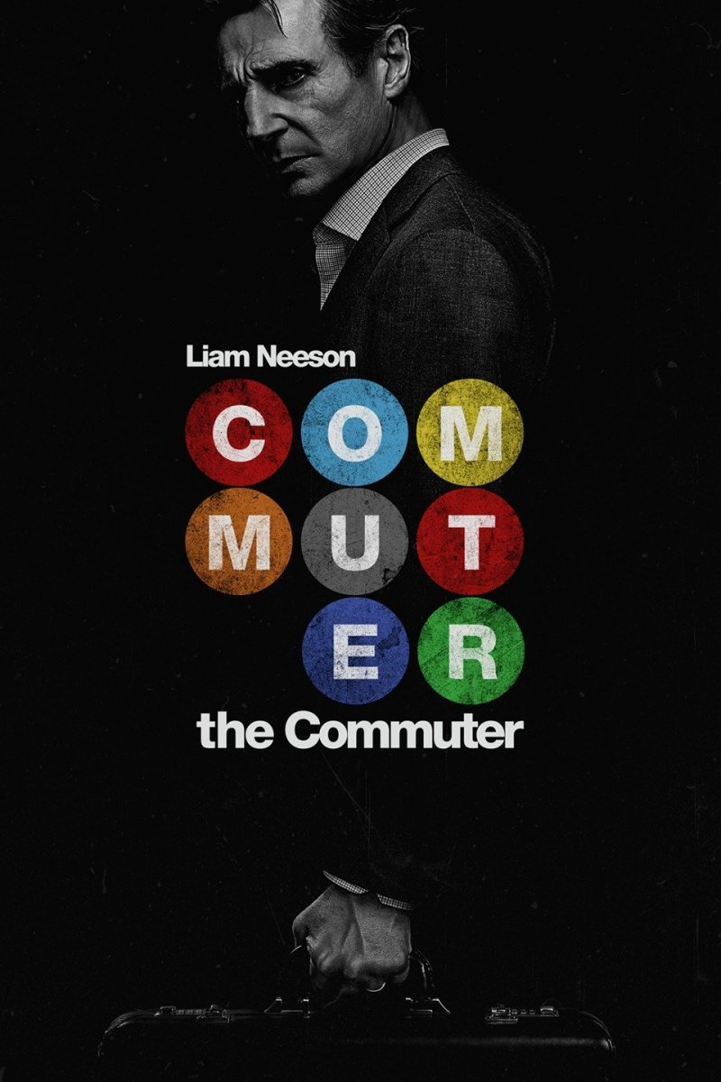 "The official theatrical poster for ""The Commuter."""