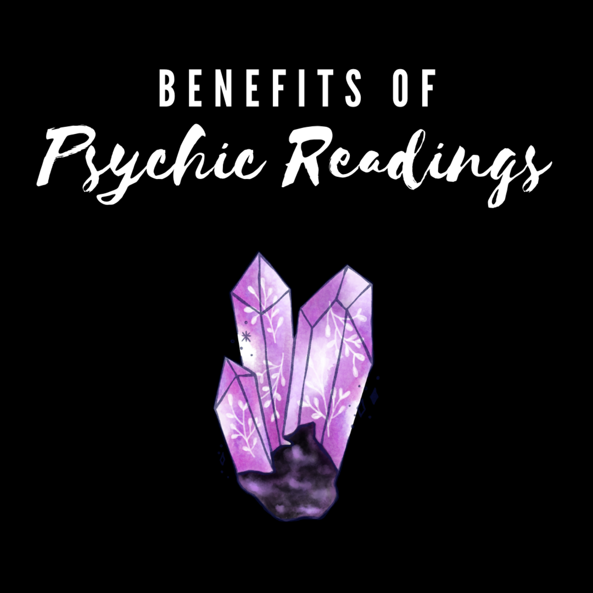 Learn about the many benefits of getting a psychic reading!