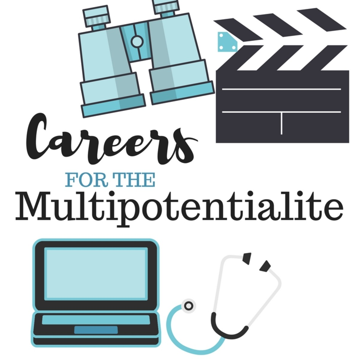 Careers as a Multipotentialite