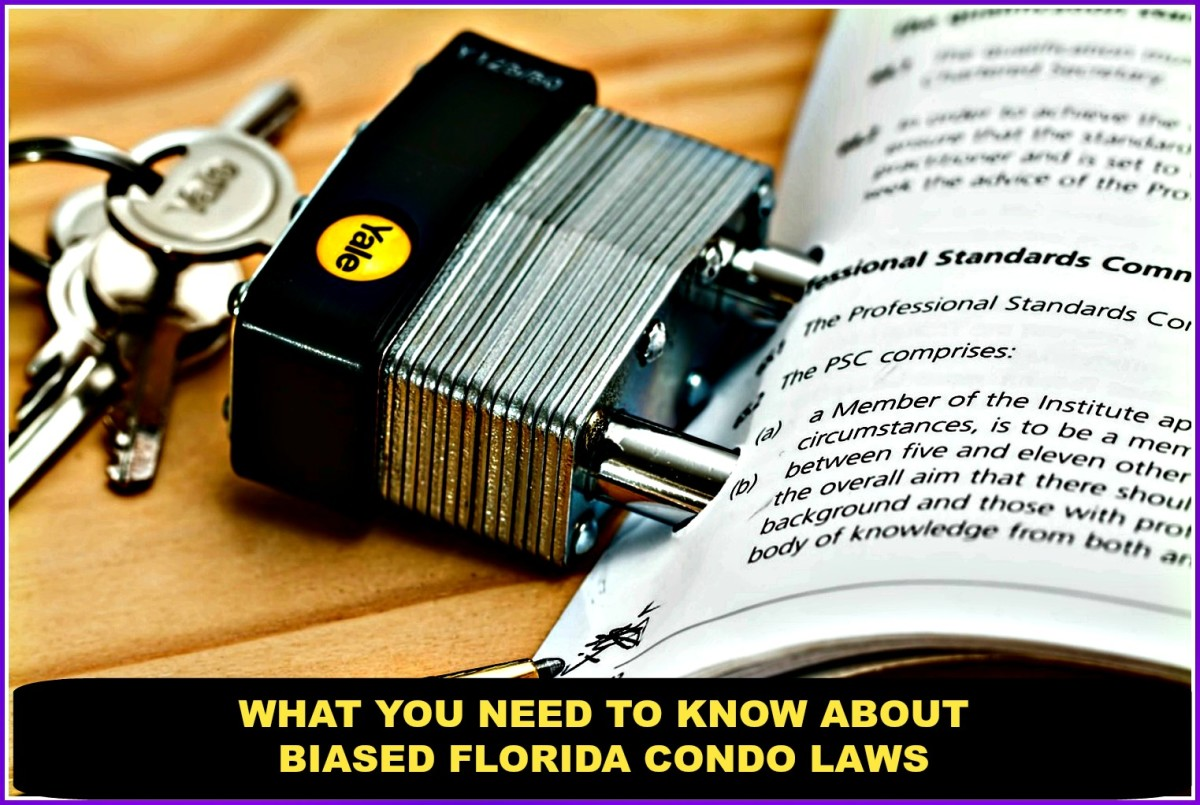 What Florida condo owners need to know about how the laws of the state are biased against them.