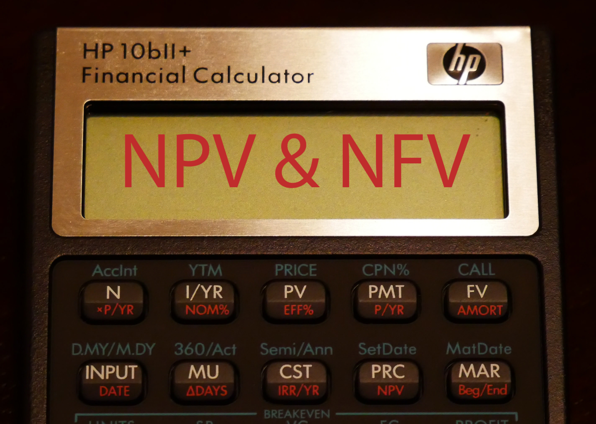 Shown above is an HP 10bII calculator.  There is no easier way to calculate NPV or NFV than with a calculator.