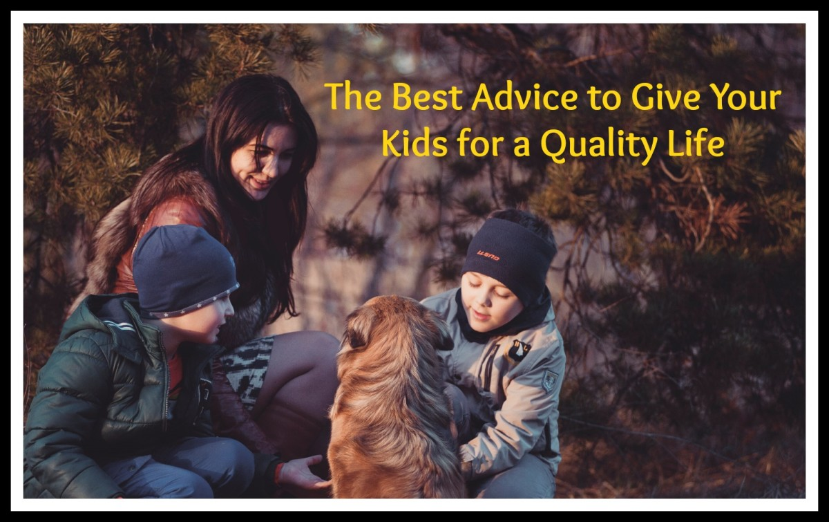 5 Pieces of Advice Parents Should Give Their Child to Lead a Better Life