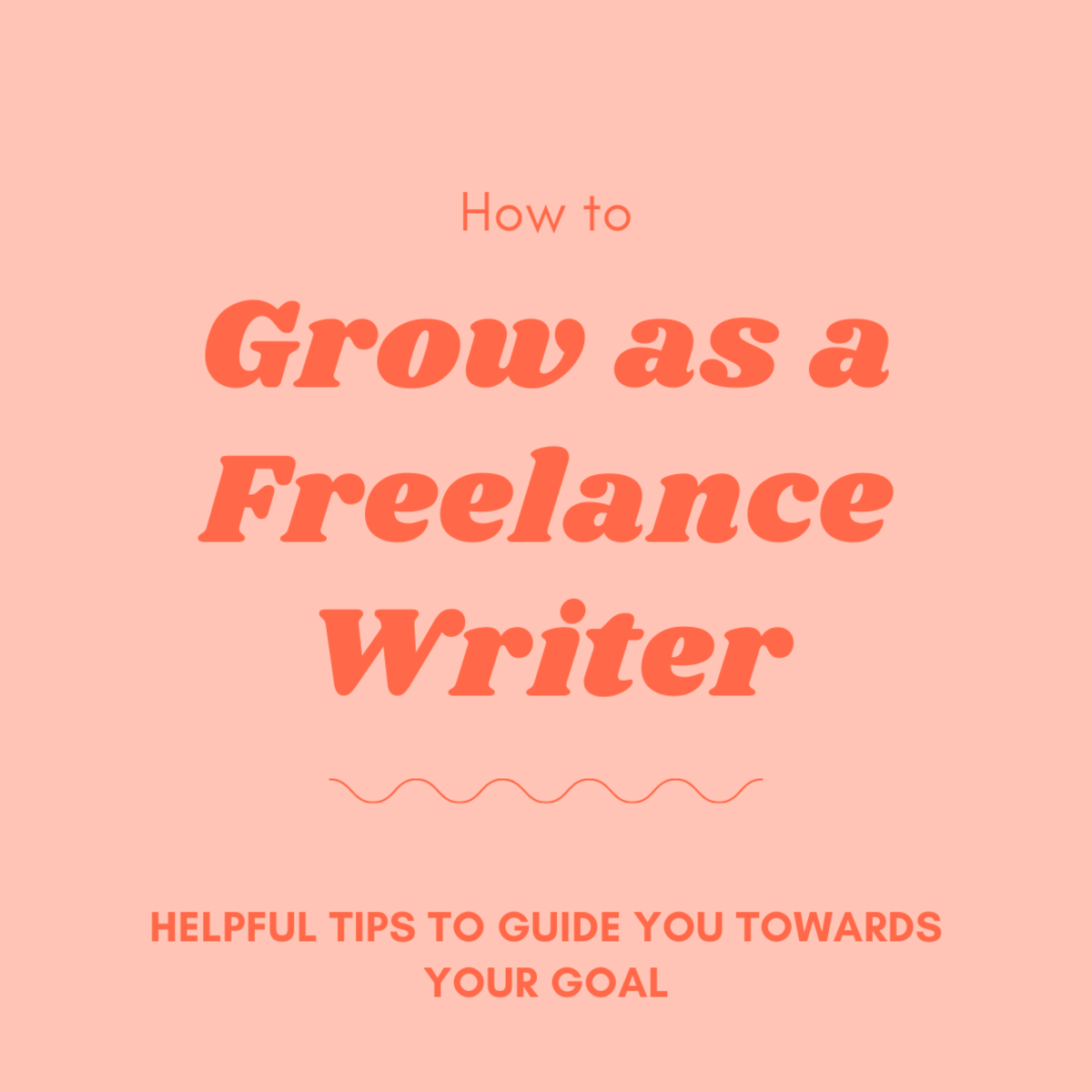 Learn how to grow as a freelance writer!