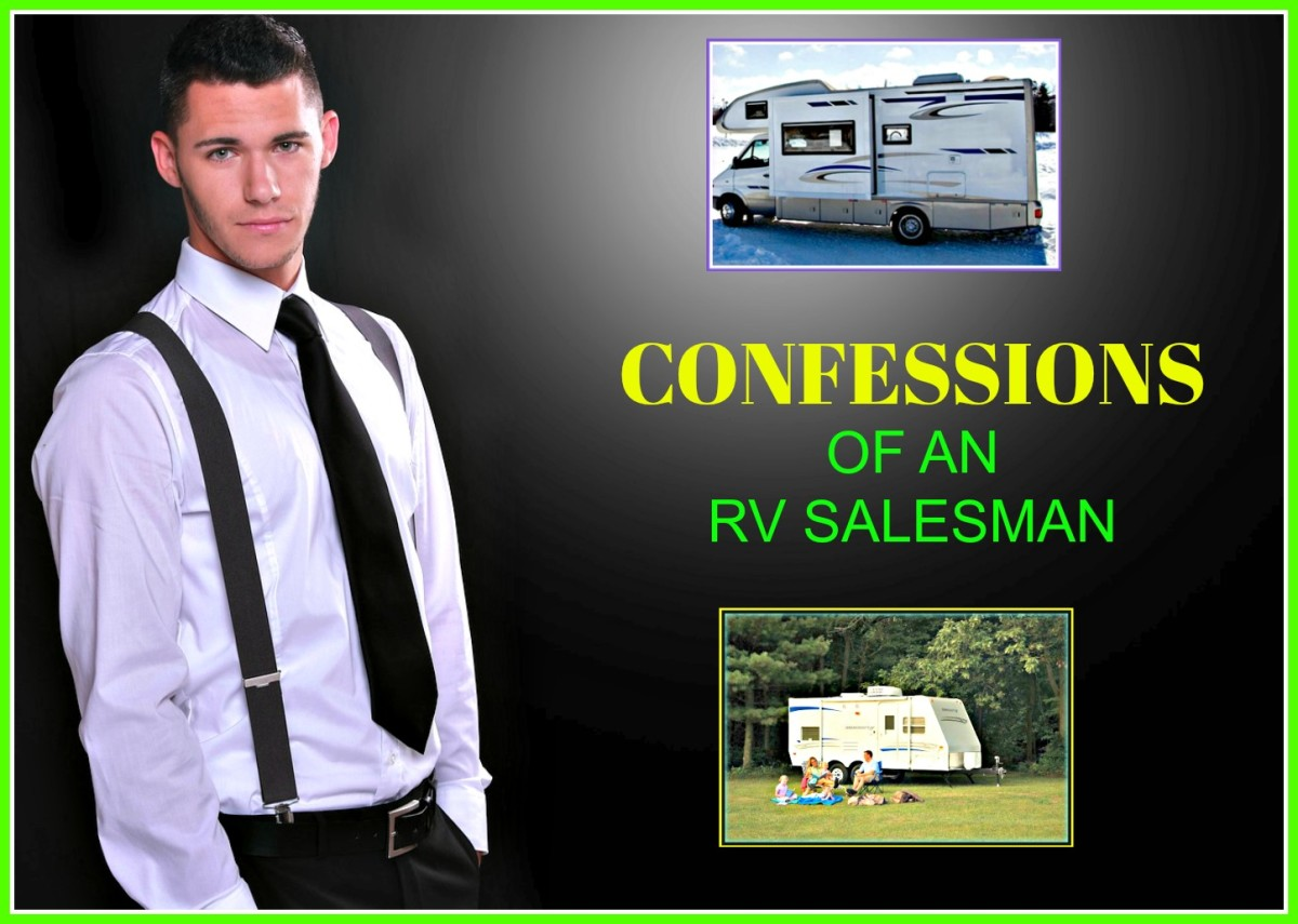Learn the truth about manipulative techniques used by RV salesman.