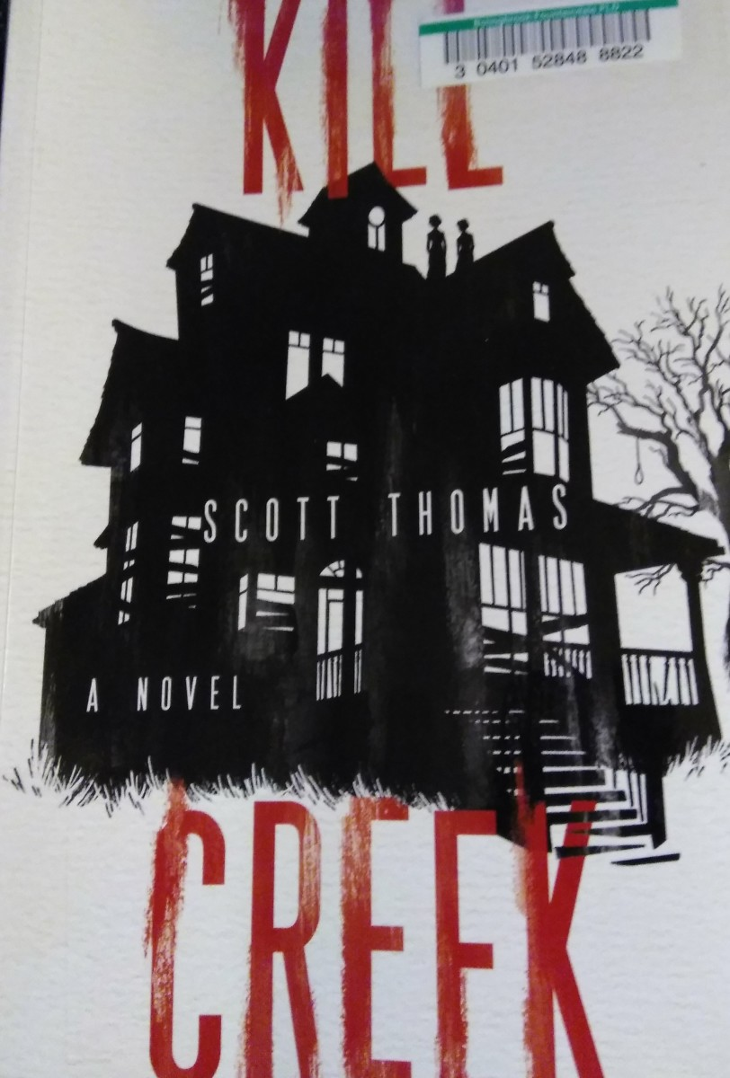 Book Summary: Kill Creek by Scott Thomas