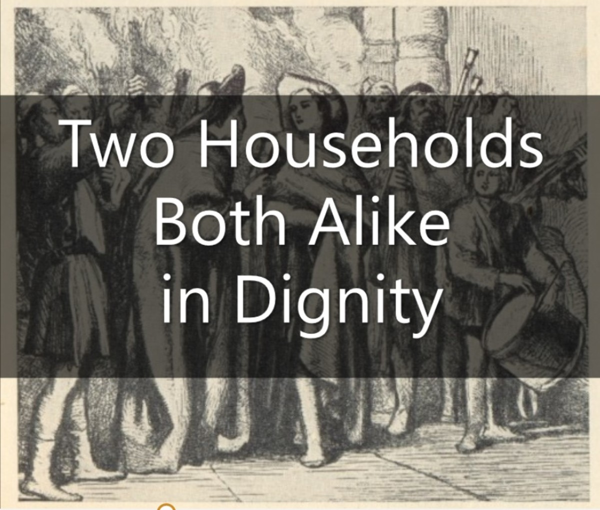 Two Households, Both Alike in Dignity: How to Understand the Meaning of the Line