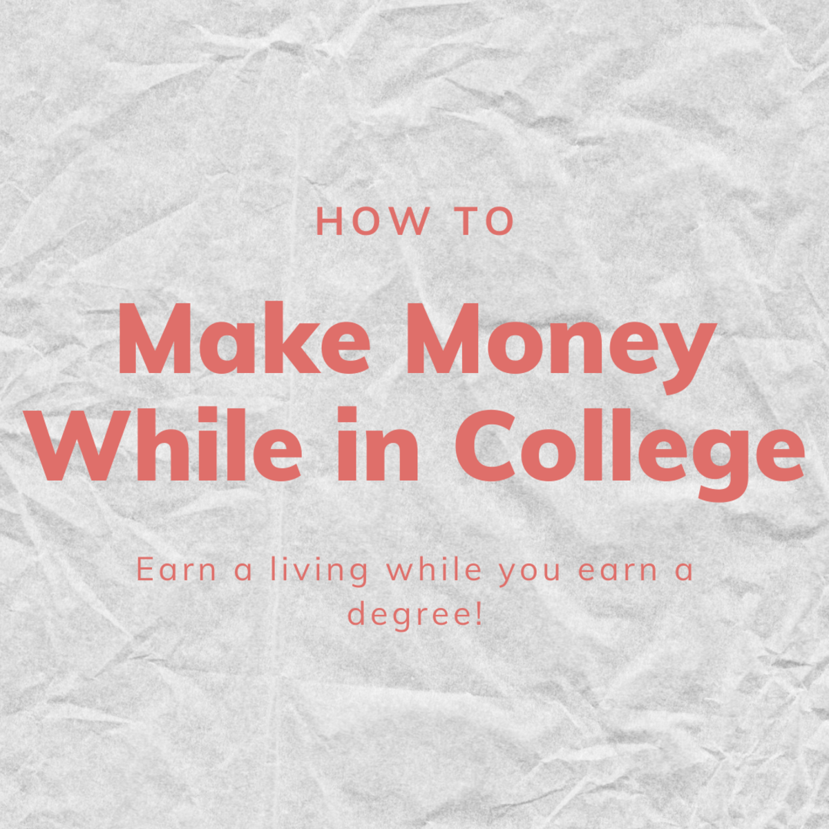 Read on to learn how earn money while you earn a degree.